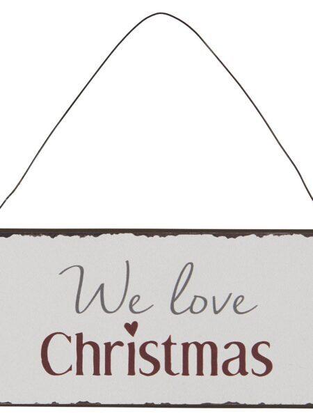 Metalskilt - We love Christmas